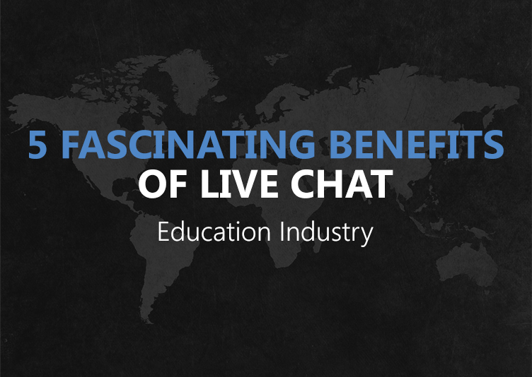 5 Fascinating Benefits of Live Chat