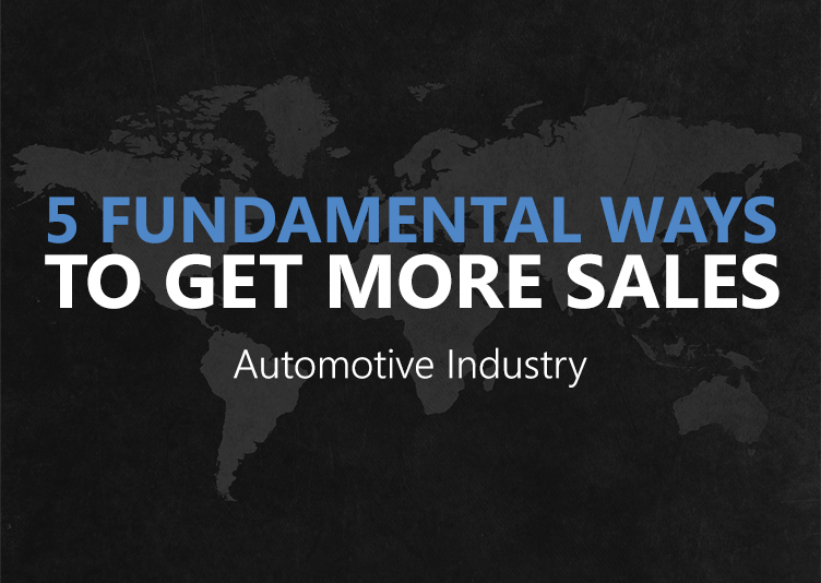 5 Fundamental Ways To Get More Sales