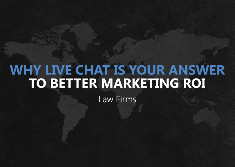 Why Live Chat Is Your Answer To Better Marketing ROI