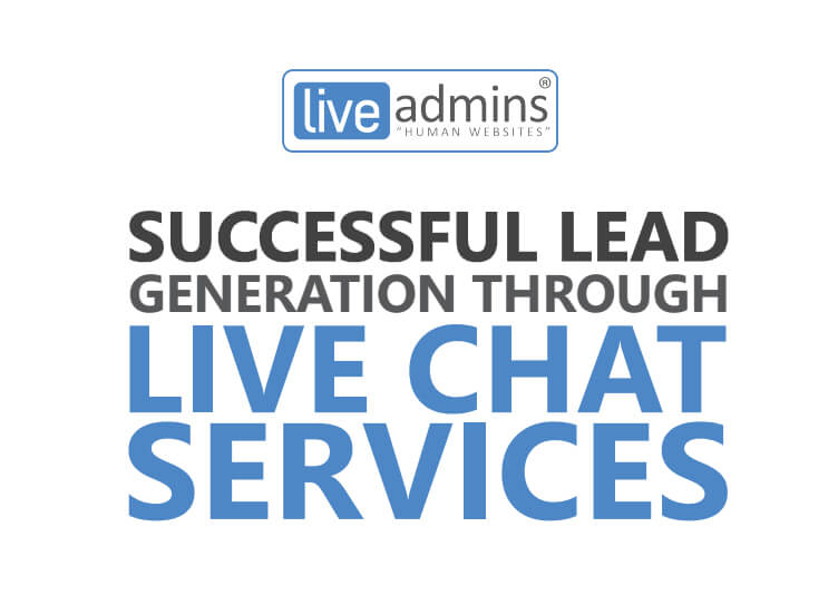 Successful Lead Generation Through Live Chat Services