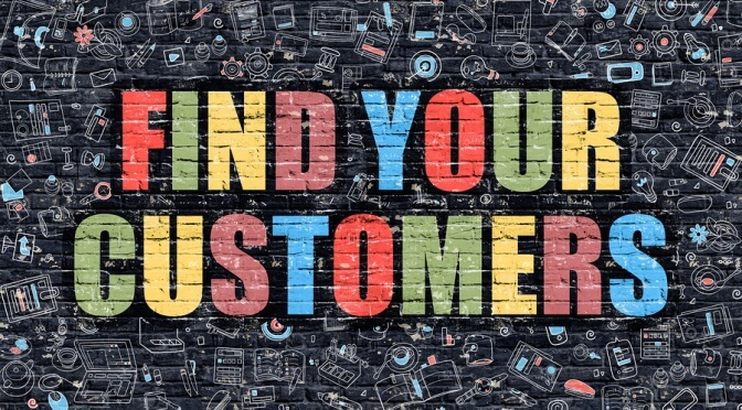 find your customers
