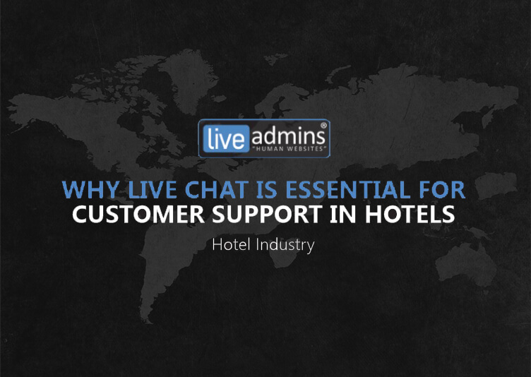 Why Live Chat is Essential For Customer Support in Hotels