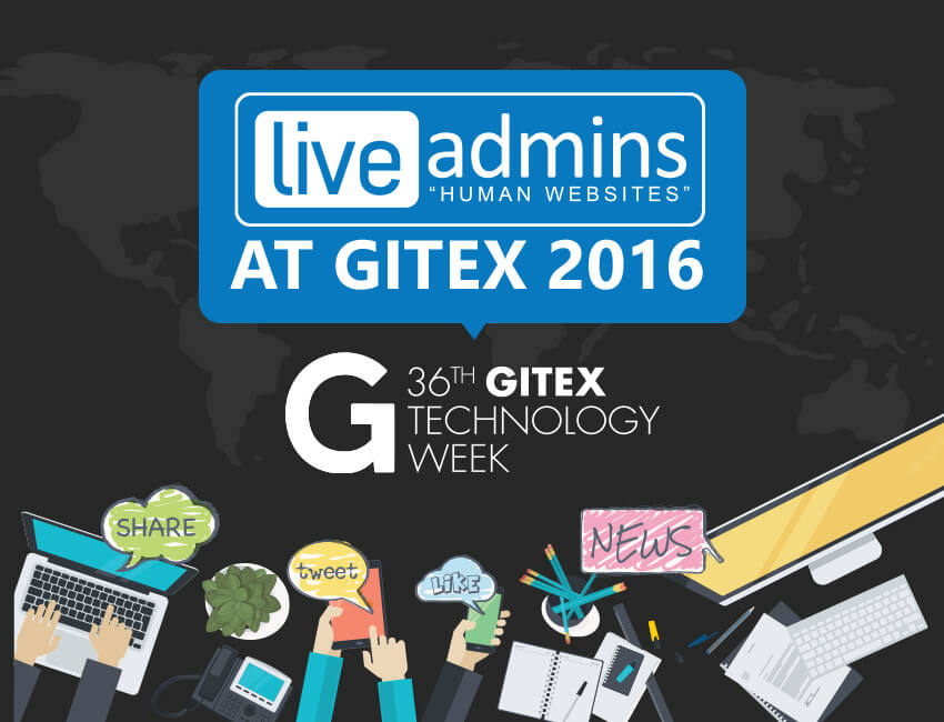 LiveAdmins Takes Gitex 2016 By Storm