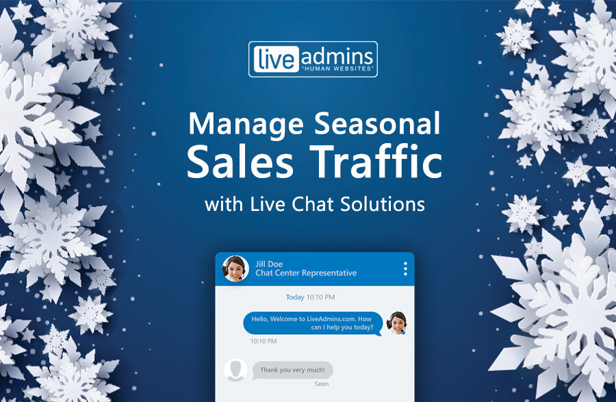 Manage Seasonal Sales Traffic with Live Chat Solutions