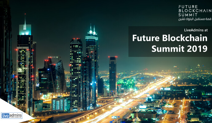 On Record: LiveAdmins to be the Official Live Chat Partner for Future Blockchain Summit 2019