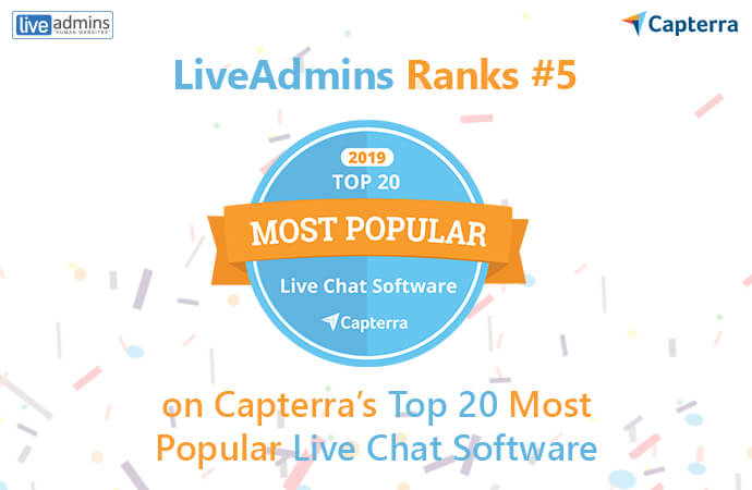 LiveAdmins Ranks #5 on Capterra's Top 20 Most Popular Live Chat Software List