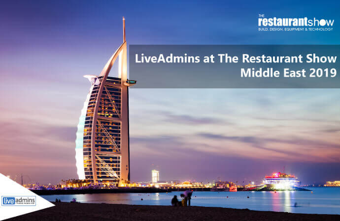 LiveAdmins at The Restaurant Show Middle East 2019