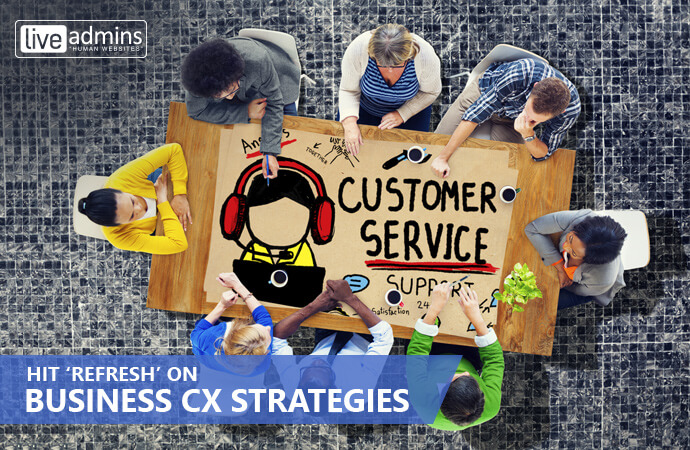 Hit 'Refresh' on Business CX Strategies