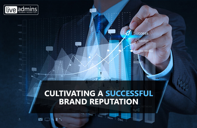 Cultivating a Successful Brand Reputation