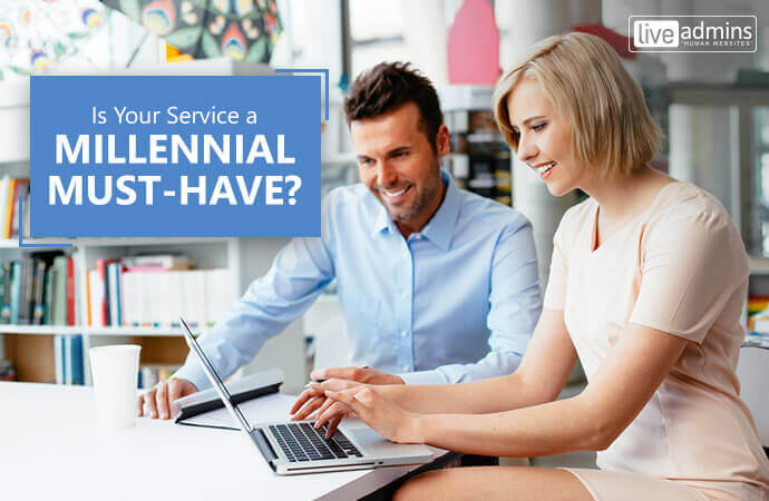 Is Your Service a Millennial Must-Have