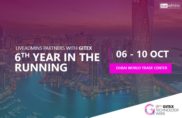 LiveAdmins Partners with GITEX 6th Year in the Running