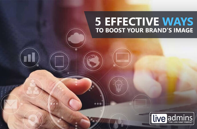 5 Effective Ways to Boost Your Brand's Image