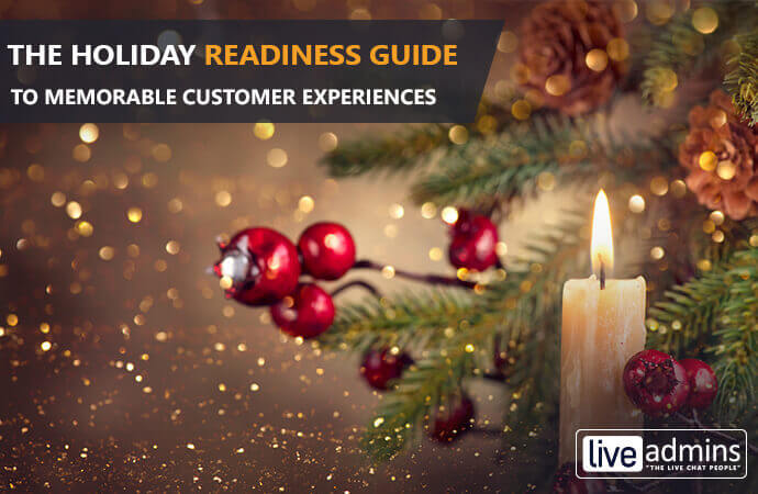 The Holiday Readiness Guide to Memorable Customer Experiences