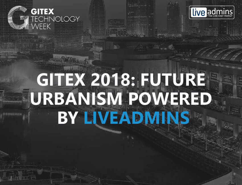 Gitex 2018: Future Urbanism Powered By LiveAdmins