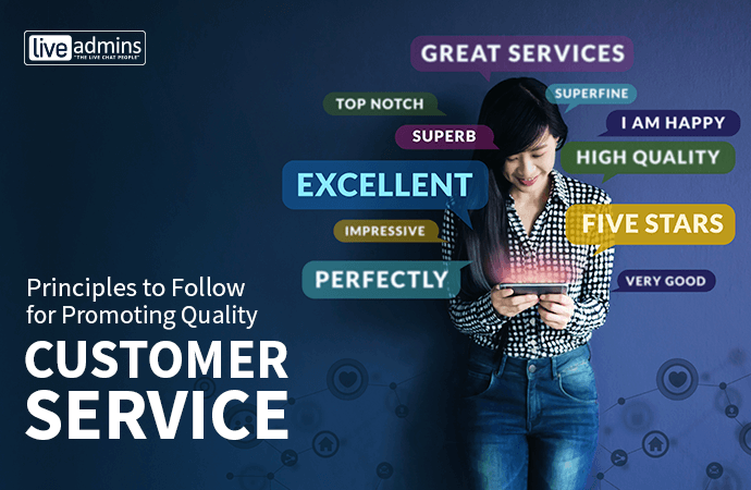 6 Principles to Follow for Promoting Quality Customer Service