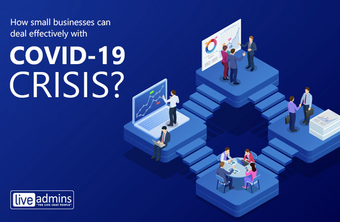 How small businesses can deal effectively with COVID-19 crisis?