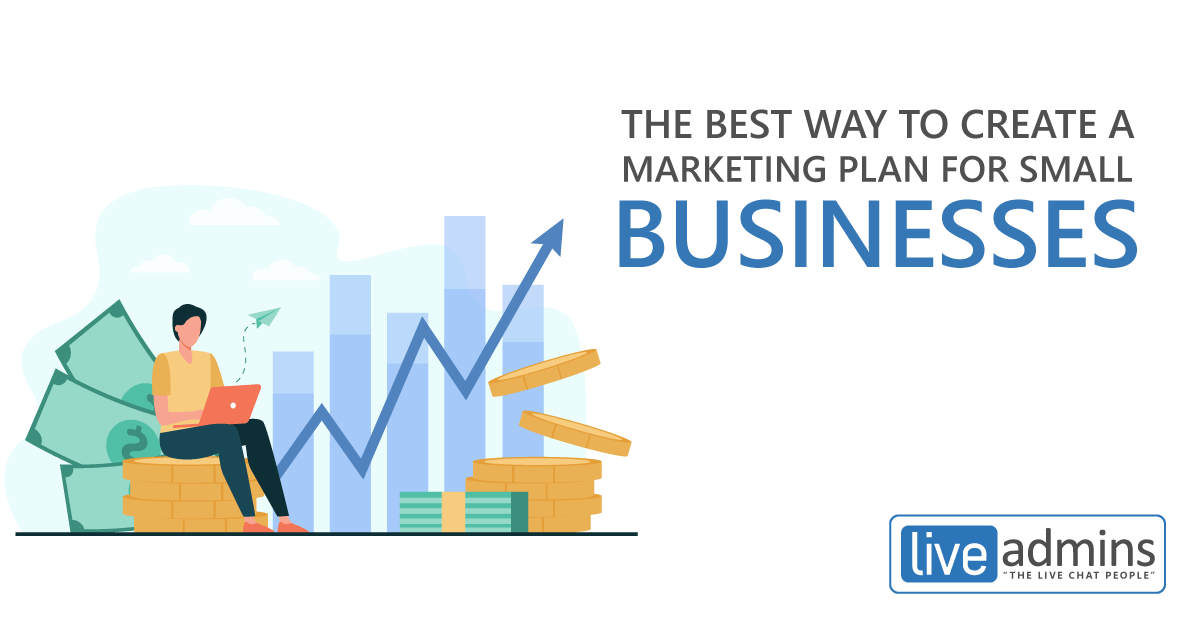 THE BEST WAY TO CREATE A MARKETING PLAN FOR SMALL BUSINESSES
